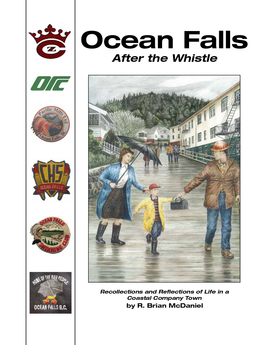 Welcome to Ocean Falls Book - After the Whistle